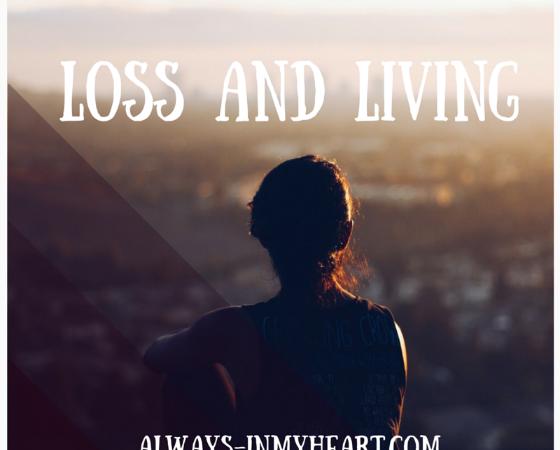 Loss and Living