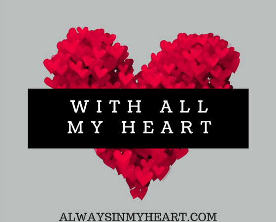 With All My Heart!
