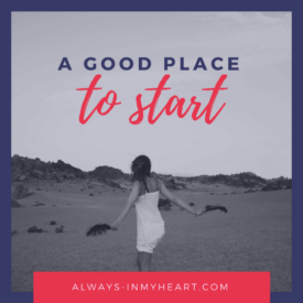 A Good Place To Start